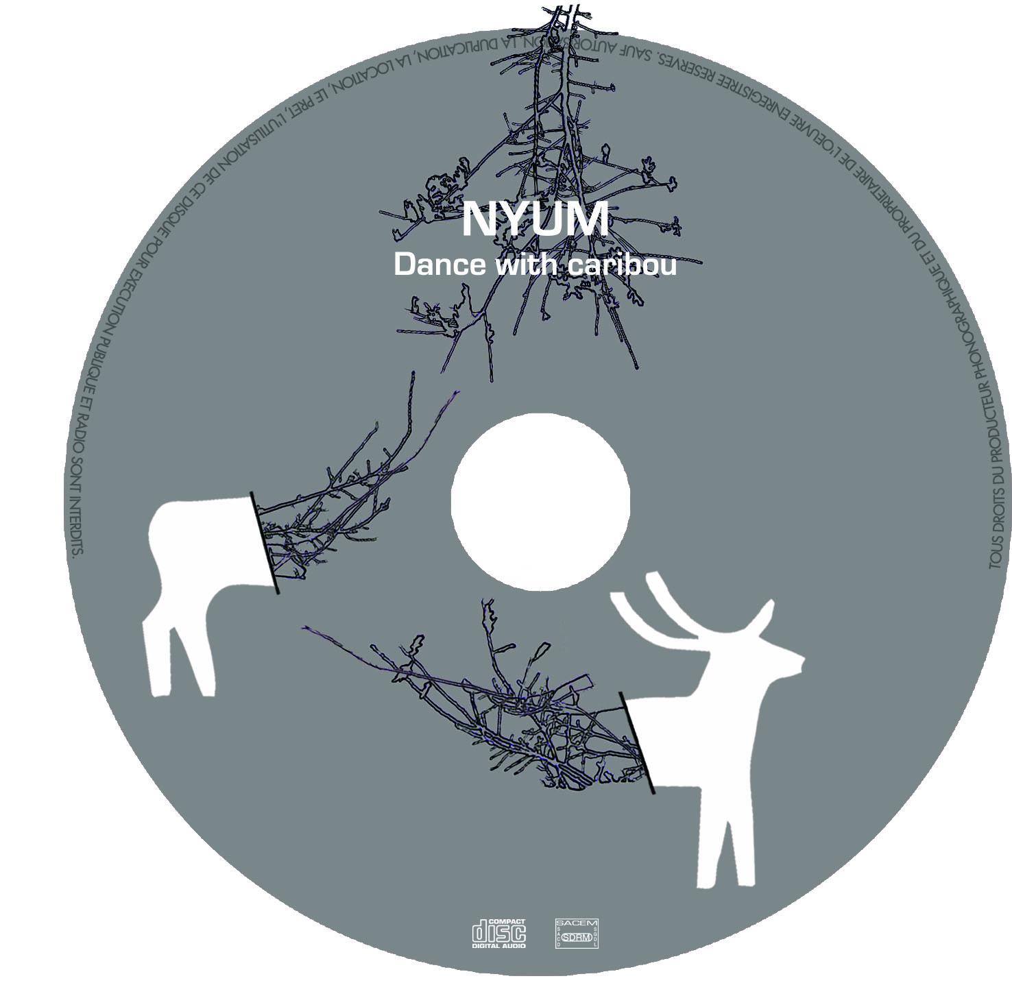 Nyum_Dance with caribou_CompactDisc